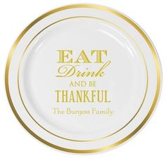 Eat Drink Be Thankful Premium Banded Plastic Plates