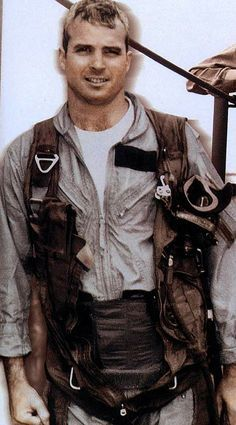 John McCain-shot down over Hanoi-he was a POW for 5 and half years enduring hunger and torture along with other American heroes.