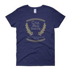 Calix Meus Inebrians Women's Short Sleeve T-Shirt