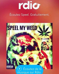 Listen ♫  #MyWeed - Single by Speel on #rdio http://on.rdio.com/1RdjpXu     #music #original #independent #artist #support #smoke