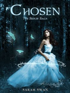 Amazon.com: Chosen (The Seeker Saga Book 1) eBook: Sarah Swan: Kindle Store