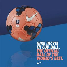 The Nike Incyte FA Cup Ball  #pdsmostwanted