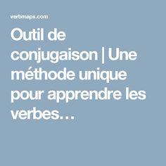 Outil de conjugaison | Une méthode unique pour apprendre les verbes…