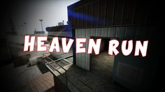 CS:GO - Heaven Run Trickjump Nolif & Salut
