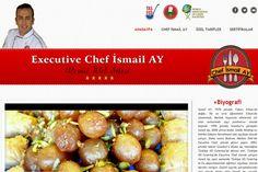 Executive Chef İsmail Ay Kişisel Portfolyo Web Sitesi  www.chefismailay.com