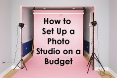 How to Set Up a Photo Studio on a Budget | Backdrop Express Photography Team blog photography, photography tips, blog tips, | #blogphotography #blogtips #photographytips