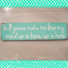 Because who doesnt want DMX to grace your wall with his lyrical wisdom? Hang this super cute, repurposed wood sign anywhere in your home for
