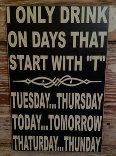 New funny wood signs sayings hilarious mom 53 ideas Funny Quotes, Funny Memes, Funny Alcohol Quotes, Funny Drinking Quotes, Humor Quotes, Hilarious Sayings, Mom Funny, 9gag Funny, Memes Humor