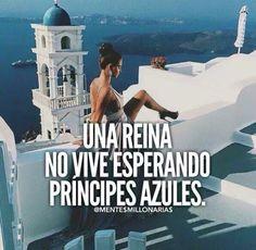 Obvio no ! Una misma ,no necesita a un príncipe , si crea su propio reino !