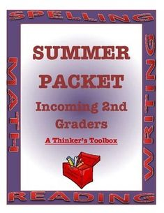 "Summer Packet - Incoming 2nd Graders by A Thinker's Toolbox.  This Summer REVIEW Packet requires NO PREP and can help your 1st graders prepare for 2nd grade and reduce any ""summer slide""."