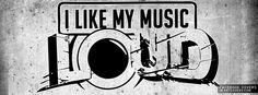I-Like-My-Music-Loud.jpg (850×315)