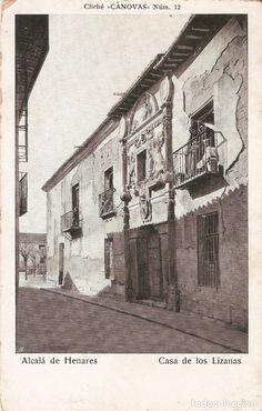 ALCALA DE HENARES Nº12 CASA DELOS LIZANAS CIRC. 1909 (Postales - España - Comunidad de Madrid Antigua (hasta 1939) - Madrid Provincia)