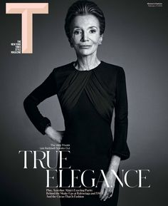 Lee Radziwill (age 79) on cover of The New York Times Style Magazine ...