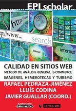 Calidad en sitios web. Método de análisis general. Libro coordinado por Rafael Pedraza, Lluís Codina y Javier Guallar Web 2.0, Internet, Dads, Image, Ecommerce, Html, Giveaway, Free, Tourism