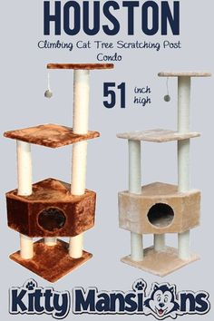 Houston Climbing Cat Tree Scratching Post Condo - Houston offers four levels of fun for you cat. The 2nd level features the den where your cat can call home sweet home. Scratching posts located throughout this unit. It also features a hanging punching bag for your cat to let out its frustration on. Comes in two decor blending colours, Brown and Beige - 16x16x51 inches inches - Price $70.00 - FREE SHIPPING
