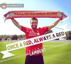 Once a Red, always a Red! Welcome back Rickie. Liverpool Football Club, Liverpool Fc, Rickie Lambert, Gerrard Liverpool, You'll Never Walk Alone, Walking Alone, Sports, Life, Soccer