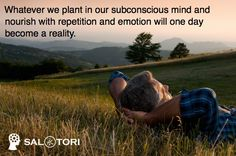 Your subconscious mind is amazing, above all else it is in my opinion the most wondrous part of you…