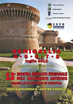 13a Mostra Mercato Regionale dell'Artigianato Artistico 04/08 luglio Senigallia (An)