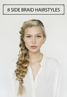 Braids are gorgeous and look flattering on just about everyone. Flip through these 8 Side Braid Hairstyles and try one for yourself. We promise you won't regret it!