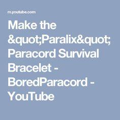 "Make the ""Paralix"" Paracord Survival Bracelet - BoredParacord - YouTube"