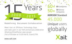 Meet +Xait at +Offshore Technology Days (OTD) and take part in our 15th anniversary celebration. @XaitPorter cake served: 21st of October at 13:00 Hall B, Stand 2718 #OTD2015 #XaitPorter