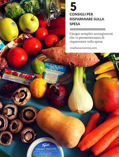 5 consigli per risparmiare sulla spesa Money Saving Tips, Smoothie, Onion, Vegetables, Blog, Shopping, Home, Onions, Smoothies