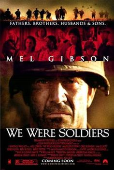 We Were Soldiers- One of the best war movies ever :)