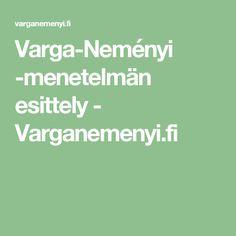 Varga-Neményi -menetelmän esittely - Varganemenyi.fi