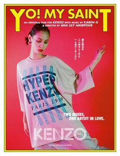 "Watch Kenzo's ss18 short film ""YO! MY SAINT"" music by Karen O featuring Kiko Mizuhara // DNAMAG"