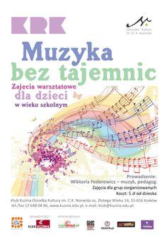 Zapraszamy do Klubu Kuźnia (os. Złotego Wieku 14) na warsztaty muzyczne dla dzieci w wieku szkolnym. Szczegóły na: http://www.kuznia.edu.pl/muzyka.html