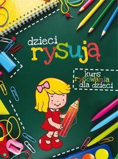 Dzieci rysują. Kurs rysowania dla dzieci (OT)