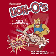 Lion-O's Cereal T-Shirt.  I want this and the Loki Charms shirt!