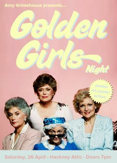 Amy Grimehouse Presents: Golden Girls @ Hackney Attic(270 Mare St, London, E8 1HE, United Kingdom) . On 26 Apr 2014, at 7pm -1am. Get ready for the return of Golden Girls Night, brought to you by none other than Amy Grimehouse - known for their interactive film or arts club nights . Category: Nightlife  Price:  Standard: £10 . Artists Or Speakers: Amy Grimehouse .
