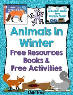 LMN Tree: Animals in Winter: Free Resources, Free Activities, and Great Books for Read Alouds pre k Free Activities, Winter Activities, Preschool Winter, Kindergarten Winter Animals, Animal Activities, Children Activities, Language Activities, Writing Activities, Artic Animals