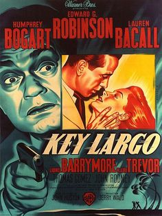 Movie poster for 'Key Largo', starring Humphrey Bogart, Lauren Bacall and Edward G. Robinson (directed by John Huston) Old Movie Posters, Classic Movie Posters, Cinema Posters, Movie Poster Art, Classic Films, Film Posters, Cinema Cinema, Humphrey Bogart, Bogart And Bacall