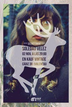 concierto de Soledad Vélez en KAUF vintage // cartel © Javier Llanes Cadiz, Valencia, Poster Prints, Graphic Design, Movies, Movie Posters, Vintage Clothing, Concert, Poster