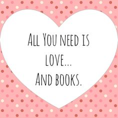 Happy Valentine's Day from us to every single one of you! May you fall deeply in love with a good book today! I Love Books, New Books, Good Books, Books To Read, All You Need Is Love, My Love, Love Deeply, My Everything, Book Gifts