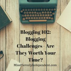Blogging Challenges - Are They Worth Your Time?  #bloggingtips #blogging #lbloggers Female Blogger RT