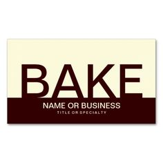 bold BAKE (color customizable) Business Card Template. This great business card design is available for customization. All text style, colors, sizes can be modified to fit your needs. Just click the image to learn more!