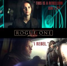 "Rogue One ""I Rebel"""
