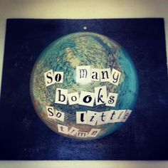 Made this from an old broken globe, and some laminated paper letters.
