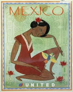 classic posters, free download, graphic design, retro prints, travel, travel posters, vintage, vintage posters, Mexico, United Airlines - Vintage Mexico Travel Poster