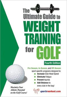 The Ultimate Guide to Weight Training for Golf is the most comprehensive and up-to-date golf-specific training guide in the world today. It contains descriptions and...