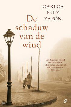 De schaduw van de wind - Carlos Ruiz Zafón