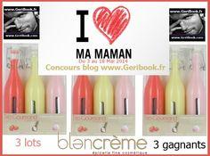 Concours fête des mères du blog geribook avec Blancrème 3 LOTS #RT http://wp.me/p49xq0-26s  @Avis Beauté