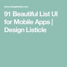 91 Beautiful List UI for Mobile Apps | Design Listicle