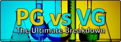 PG vs VG Breakdown What Exactly is PG and VG?  First things first, let's go over what PG and VG actually are. PG stands for Propylene Glycol and VG stands for Vegetable Glycerin. Both of these substances are already used in thousand of products we use every d