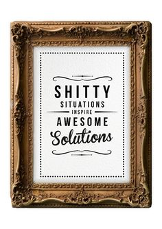Retro Inspirational Quote Giclee Art Print - Vintage Typography Decor - Customize - Shitty Situations Solutions UK