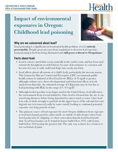 Impact of environmental exposures in Oregon : childhood lead poisoning, by the Oregon Health Authority, Office of Environmental Public Health
