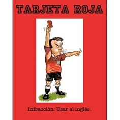 "Give your students a #tarjetaroja for using English during #spanishclass. #spanishteacher You can download for free @teacherspayteachers searching ""Tarjeta Roja"" #tpt"